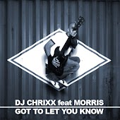 Got to Let You Know (Radio Edit) [feat. Morris]