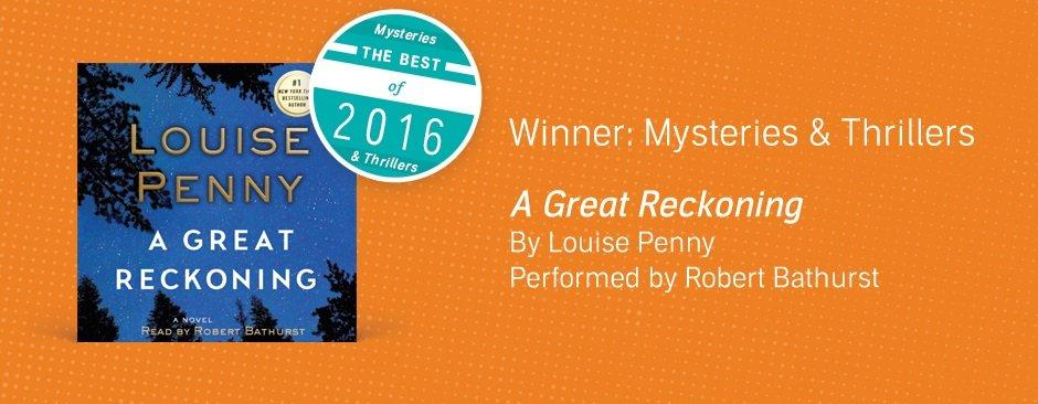 Mysteries & Thrillers: A Great Reckoning by Louise Penny