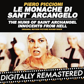 Le Monache di Sant' Arcangelo - The Nuns of Saint Archangel (Innocents from Hell) (Original Motion Picture Soundtrack)