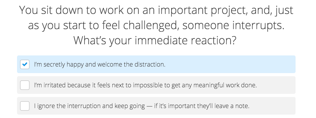 quiz question about how you feel about disruptions