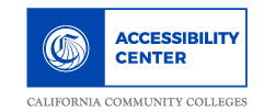 Accessibility Center - California Community Colleges