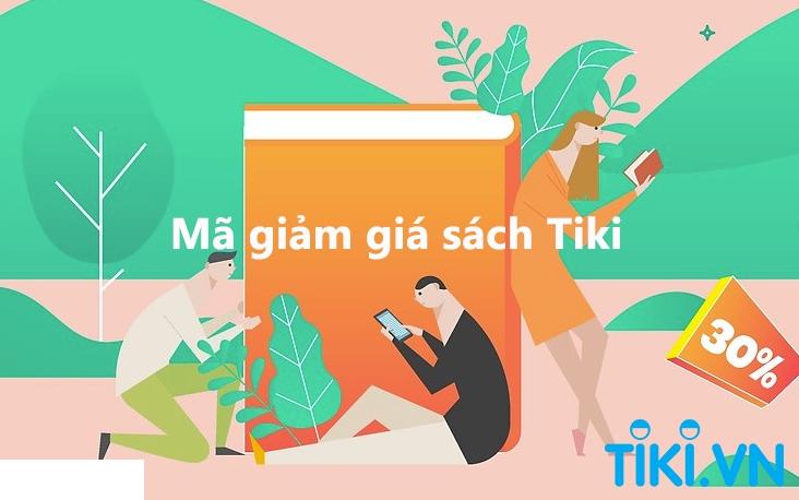 Mã giảm giá Tiki sách giúp các bạn yêu sách tiết kiệm thêm một khoản chi phí đáng kể