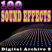 100 Sound Effects Digital Archive 2