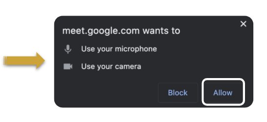 Shows the pop-up window for allowing Google Meet to access your microphone and camera. A yellow arrow points to the microphone and camera icon, with the word allow surrounded by a white box.