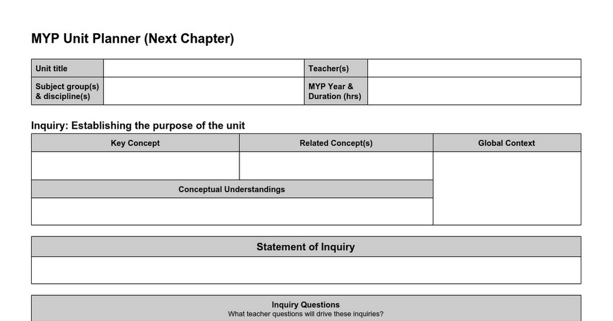 MYP Next Chapter Unit Planner Template Google Docs - Google docs planner