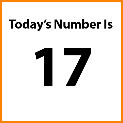 Today's number is 17.