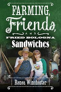 FarmingFriendsAndFriedBollognaSandwiches.jpg