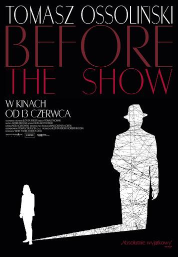 Polski plakat filmu 'Tomasz Ossoliński. Before The Show'