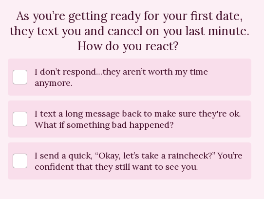 "relationship quiz question on what do you do if a date cancels with answers ranging from I don't respond to ""Raincheck?"""