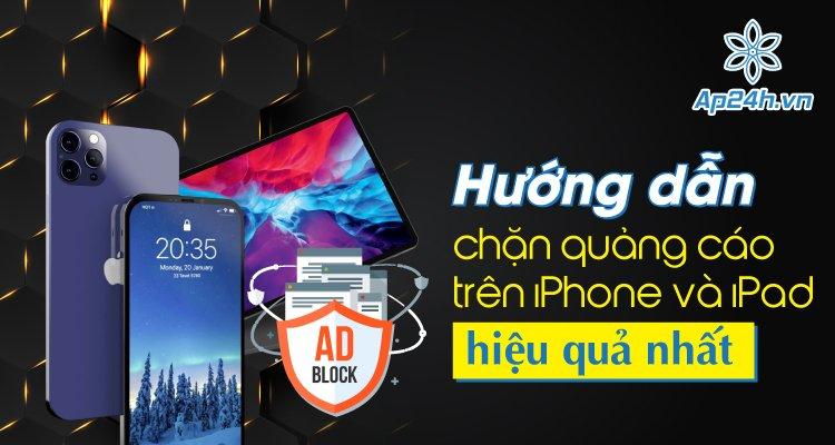 chặn quảng cáo trên iPhone