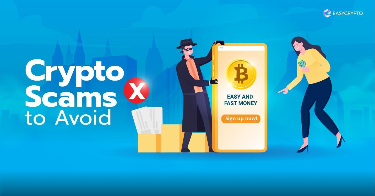 Cryptocurrency Scams to Avoid - A Guide for 2021 - Easy Crypto