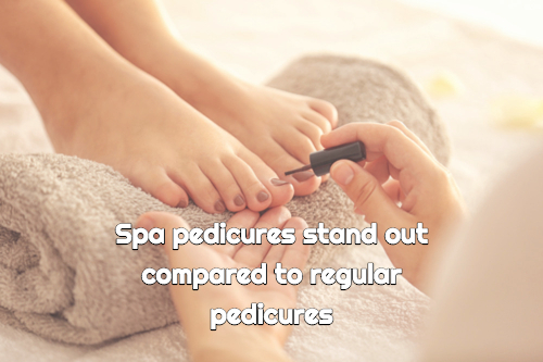 What is the Difference Between Spa Pedicures and Regular Pedicures