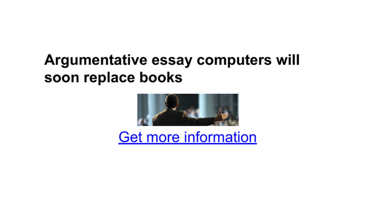 argumentative essay computers will soon replace books google docs