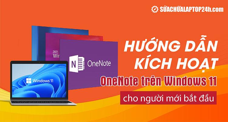 Bật OneNote trên Windows 11