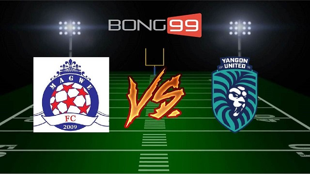 Magwe vs Yangon United