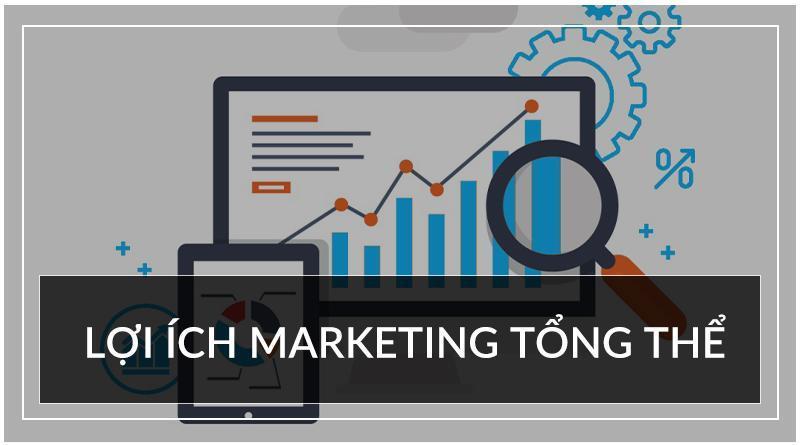 Dịch vụ marketing tổng thể mang lại rất nhiều lợi ích cho doanh nghiệp