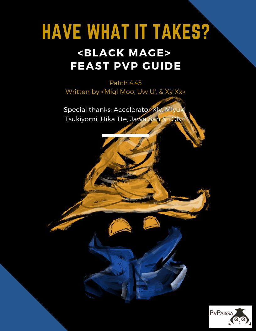 FFXIV FF14 BLM Black Mage Feast PvP Guide 2019 - mmotar