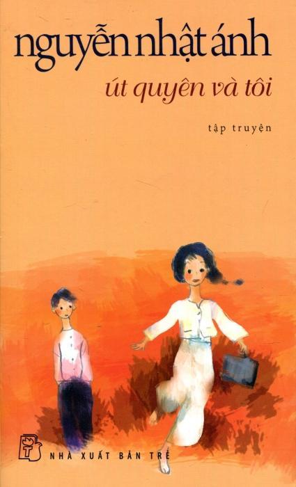 sach ut quyen va toi Những quyển sách hay nhất của Nguyễn Nhật Ánh