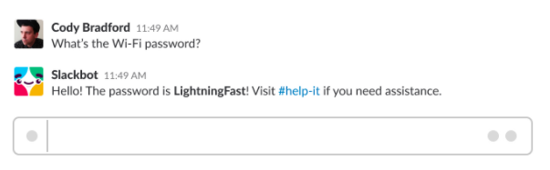 """ask Slackbot """"what's the Wi-Fi password?"""""""