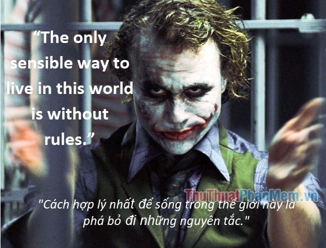 Những câu nói hay của Joker - 7