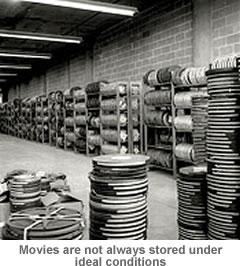 Movie storage not always ideal.