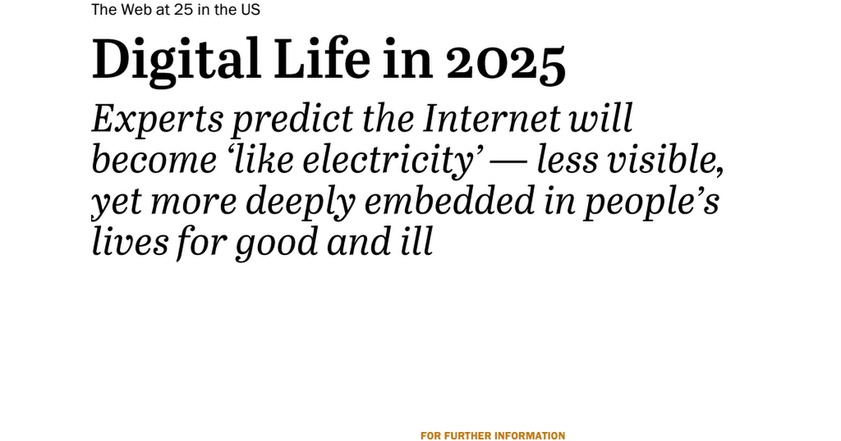 Digital Life in 2025 • Pew Research Center (2014)