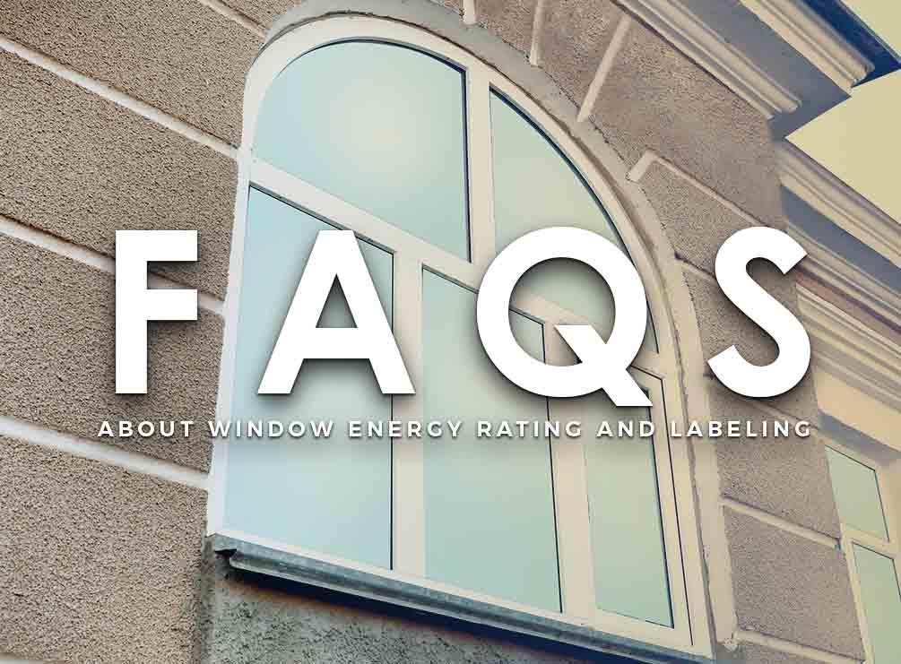 Window Energy Rating and Labeling