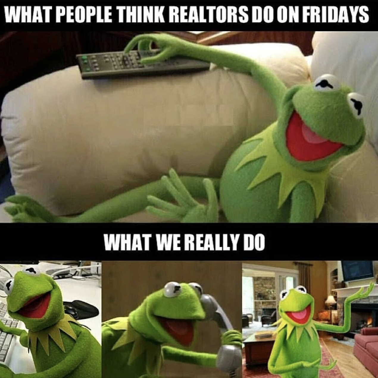 What people think realtors do on fridays ... what we really do