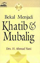 Bekal Menjadi Khatib dan Mubalig   | RBI