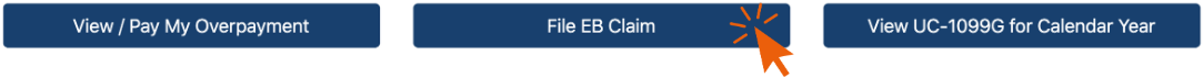 "This image is a screenshot of where to click ""File EB Claim"" on the PA Department of Labor Website. It shows three dark blue rectangles with gray text. An orange arrow hovers over the middle box, which reads ""File EB Claim"""