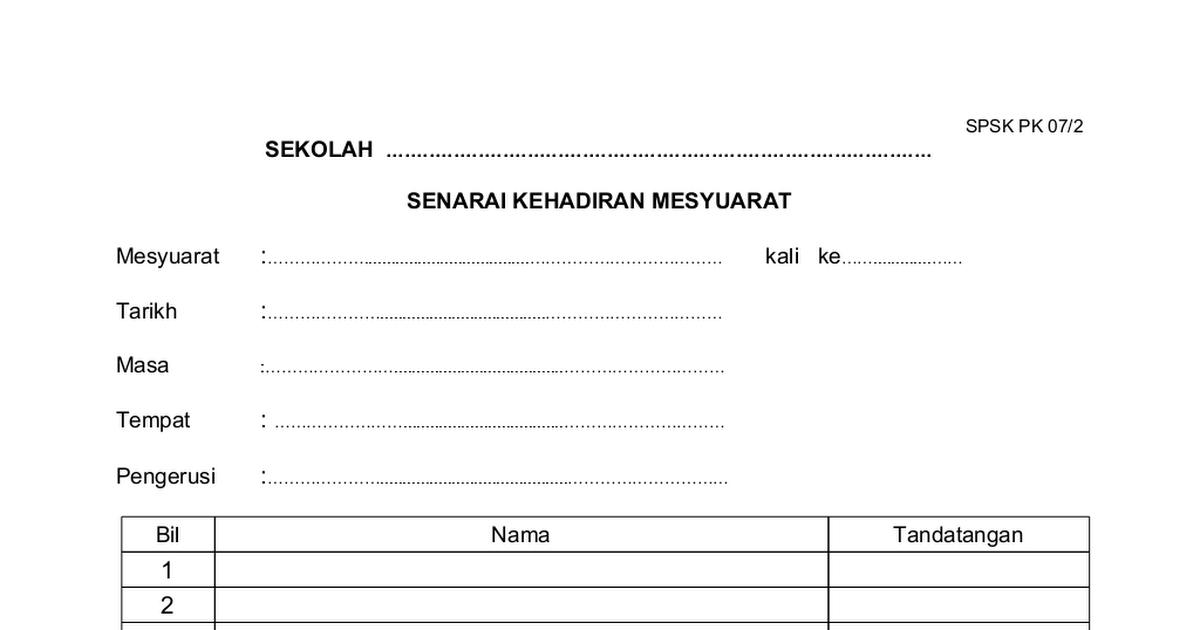 Borang Pk 07 2 Senarai Kehadiran Mesyuarat Doc Google Drive