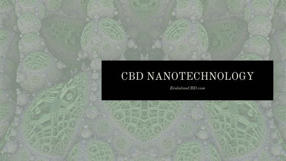CBD Nanotechnology