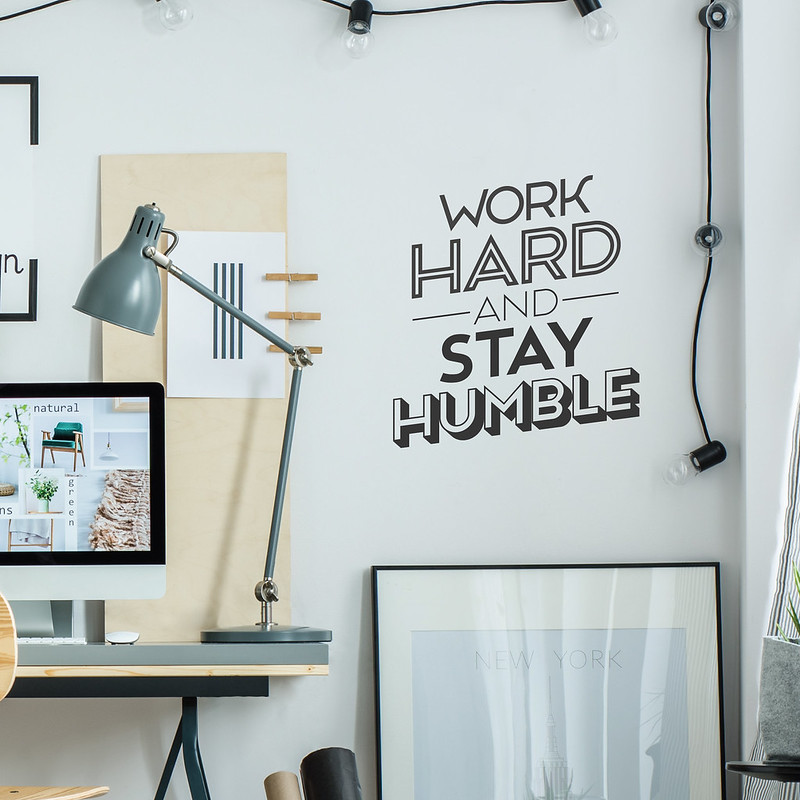 Work Hard Stay Humble Wall Decal Sticker by Chris Wiltshire of Flickr.