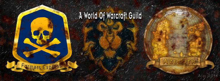 Farmers Express - A World of Warcraft Guild (Est. 2015)