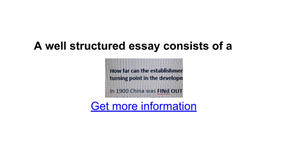 a well structured essay consists of a google docs