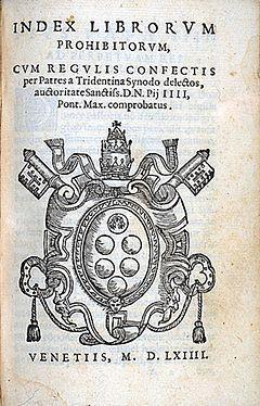 https://upload.wikimedia.org/wikipedia/commons/thumb/7/7b/Index_Librorum_Prohibitorum_1.jpg/240px-Index_Librorum_Prohibitorum_1.jpg