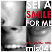 Smile For Me (chaim Remix)