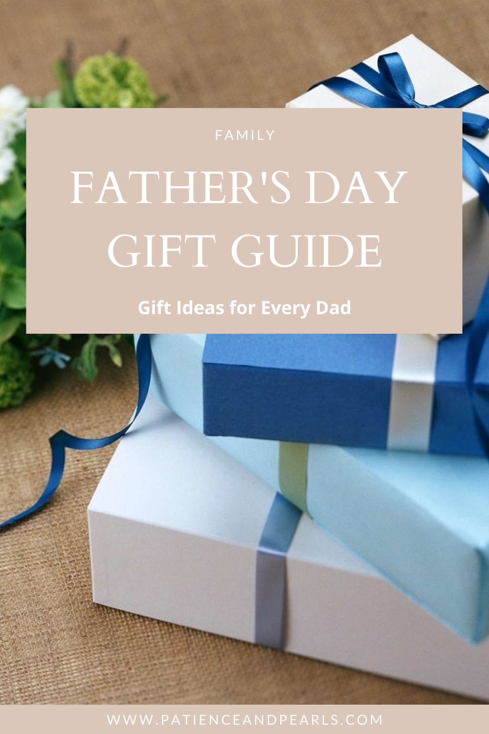 Father's Day Gift Guide - Patience & Pearls - Pinterest