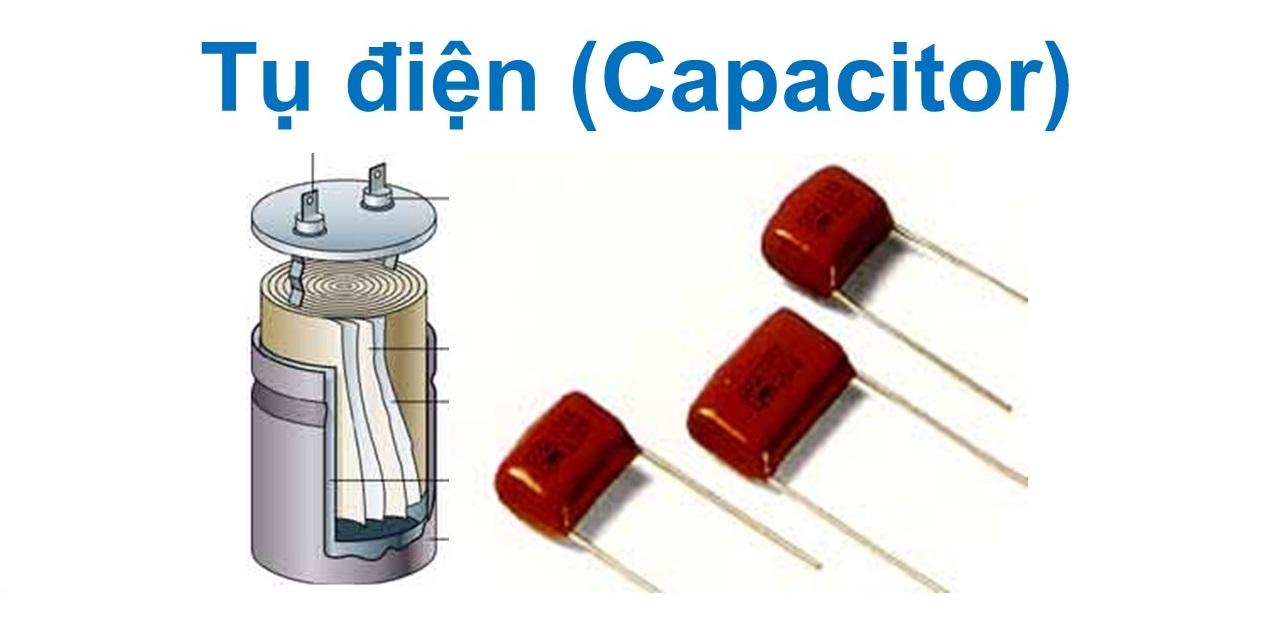 Công dụng của tụ điện là gì?