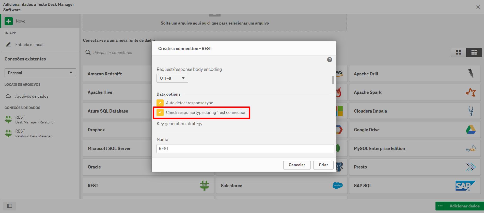 Desmarcar a opção Check Response Type During Test Connection   Qlik Sense e Desk Manager