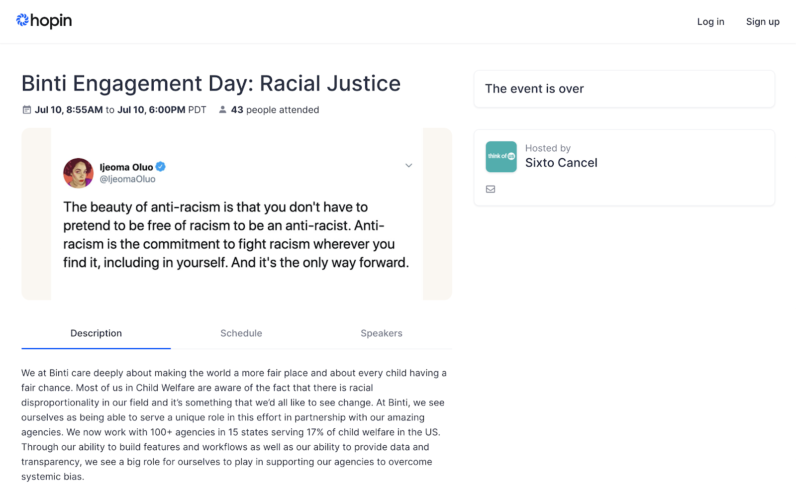 "A screenshot of an app called Hopin, with the title Binti Engagement Day: Racial Justice, displaying the date July 10. The event listing features a quote by Ijeoma Oluo from twitter that states, ""The beauty of anti-racism is that you don't have to pretend to be free of racism to be an anti-racist. Anti-racism is the commitment to fight racism wherever you find it, including in yourself. And it's the only way forward."""