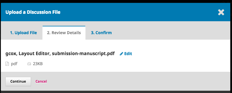 Step 2 of uploading galley file in discussion- confirming file name.