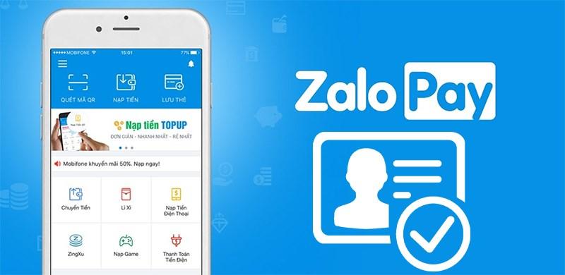 Cách xác minh danh tính trên ví điện tử ZaloPay trước ngày 7/7/2020