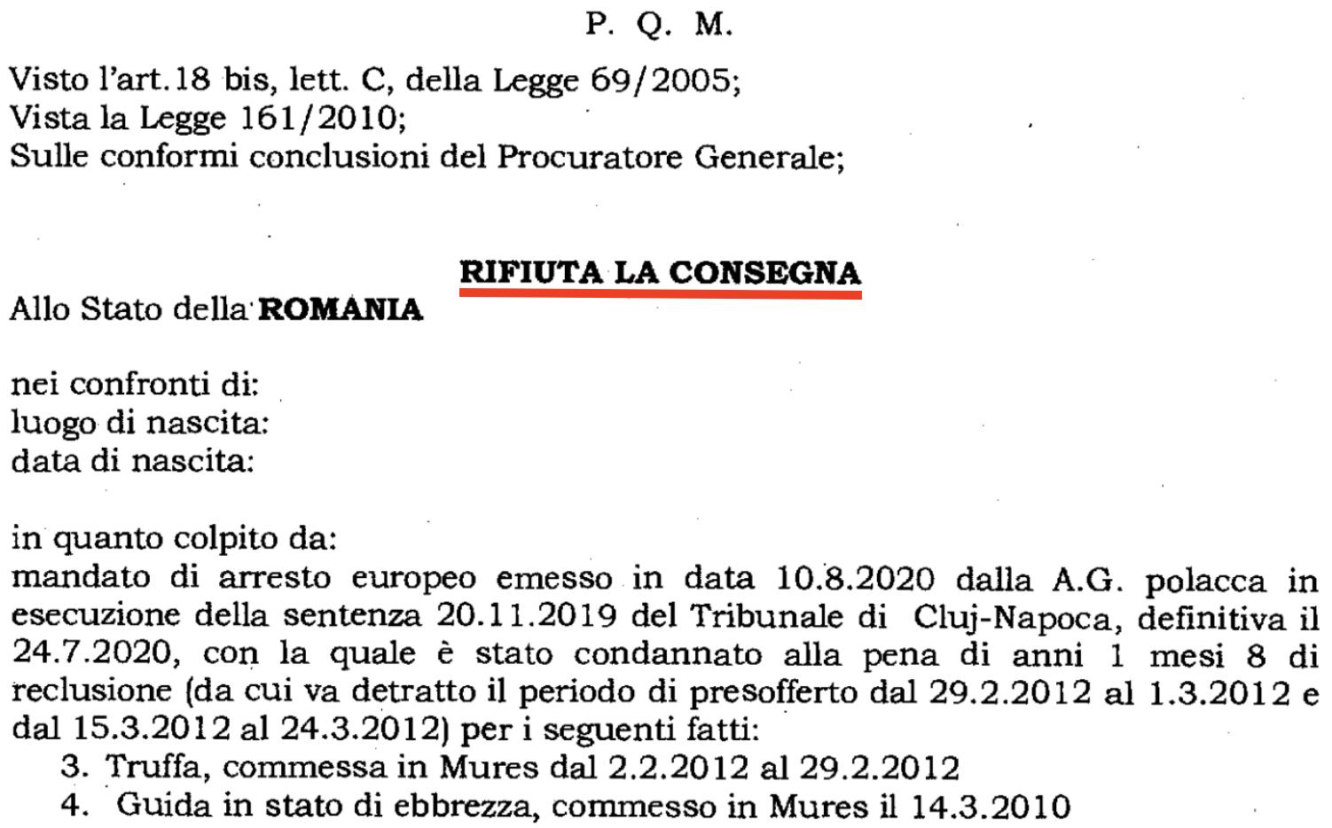 Mandato di Cattura Romania: rifiuto della consegna.