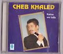 Cheb Khaled-Kaisse Wa Laila