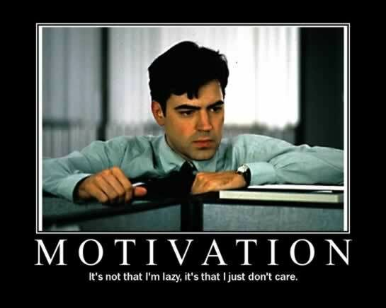 Not feeling real motivated today?