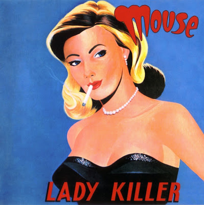 Mouse ~ 1973 ~ Lady Killer