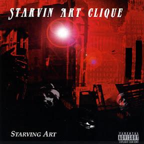 Starvin Art Clique - Starvin Art