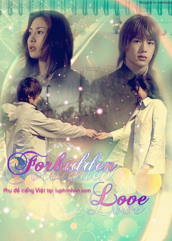 Phim Tình Yêu Trái Cấm - Forbidden Love - Tinh Yeu Trai Cam - Forbidden Love