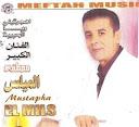 Mustapha El Mils-Ihjartini Waya Lhbiba